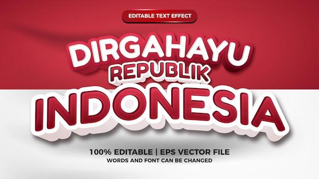 Indonesischer unabhängigkeitstag dirgahayu republik indonesien rote und weiße flagge editierbarer texteffekt