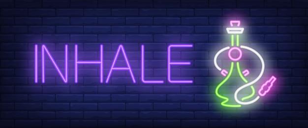 Inhale leuchtreklame