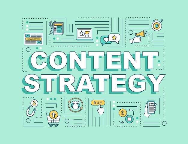 Inhaltsstrategie-wortkonzepte banner. trendige smm-techniken im digitalen marketing. infografiken mit linearen symbolen auf grünem hintergrund. isolierte typografie. vektorumriss rgb-farbabbildung