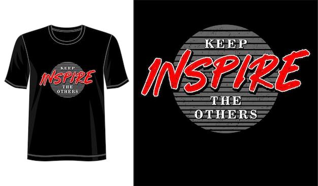Inspiriere die anderen