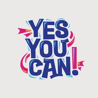 Inspirierend und motivationszitat. ja, du kannst