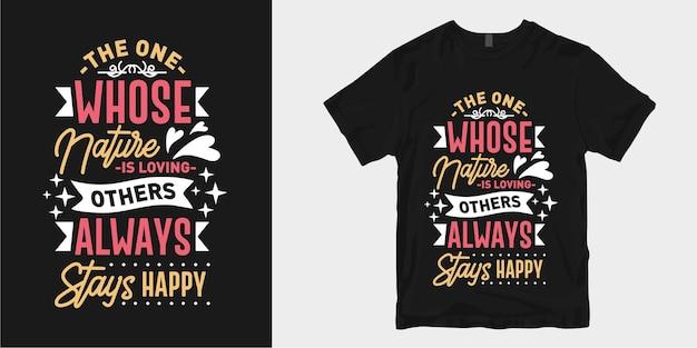 Inspirierende liebe und romantische typografie t-shirt design slogan zitate