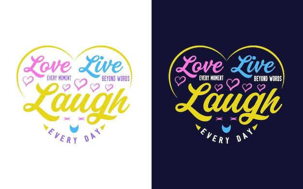 Inspirierendes und motivierendes zitat über liebestypografie-design für aufkleber-t-shirt-tassendruck