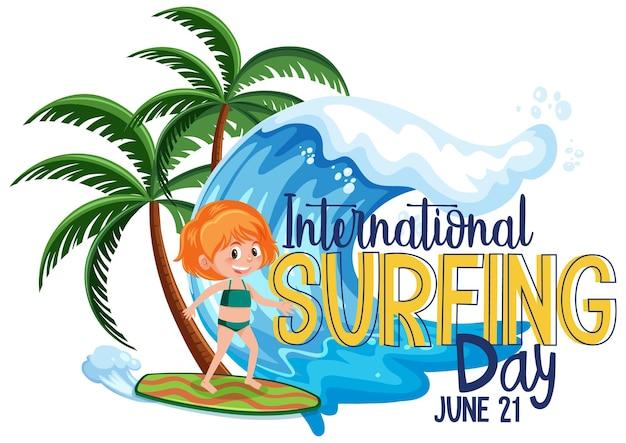International surfing day schriftart mit einem mädchen-surfer-cartoon-charakter isoliert