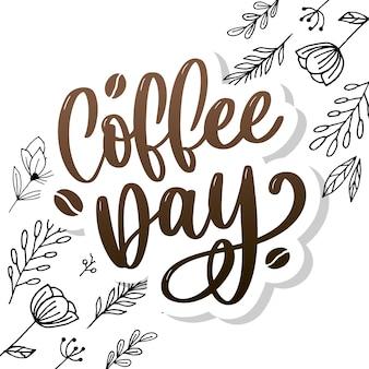 Internationaler kaffeetag schriftzug