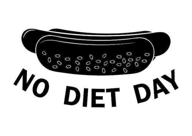 Internationaler no diet day hot dog ohne diät tag schriftzug in schwarzer farbe