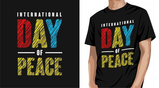 Internationaler tag des friedens t-shirt design