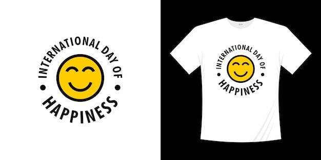 Internationaler tag des glücks t-shirt design