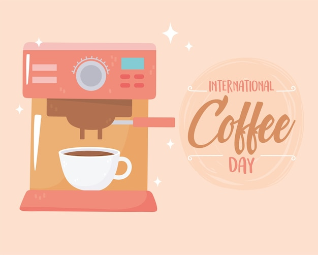 Internationaler tag des kaffees, maschinengetränks und der tasse