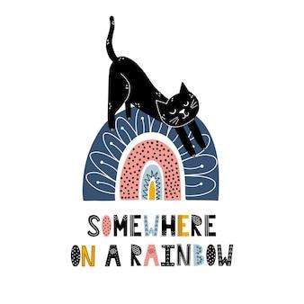 Irgendwo auf einem regenbogendruck mit einer niedlichen katze. skandinavischer stil