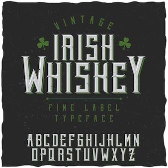 Irish whiskey schriftart und probe