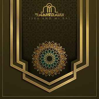 Islamische blumenmusterentwurf isra und miraj grußkarte mit schöner arabischer kalligraphie