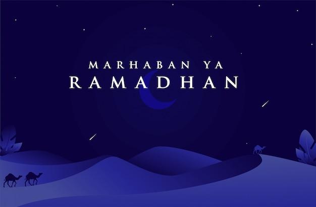 Islamischer hintergrund marhabanischer ya ramadan mit wüste auf dunkelblauer farbe