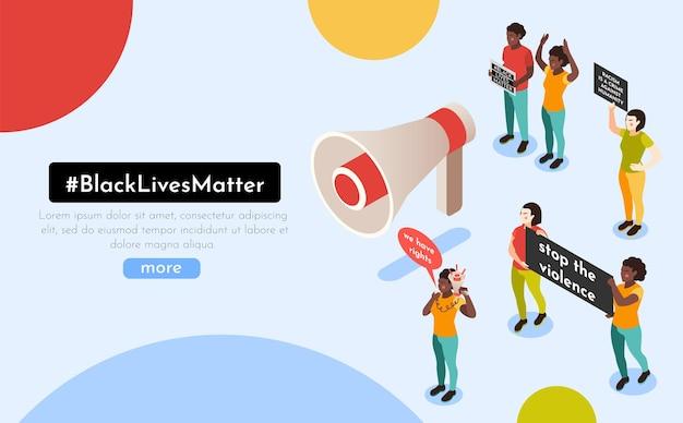 Isometrische komposition der black lives matter movement-website mit demonstranten, die ein banner mit slogans über dem lautsprecher halten