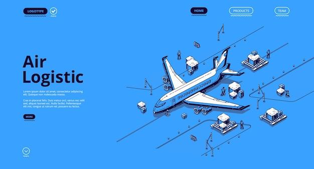 Isometrische landingpage der luftlogistik. globaler transportunternehmensservice für flugzeugtransporte, export von frachtimporten per flugzeug, transportgeschäft für flugzeugwaren, 3d