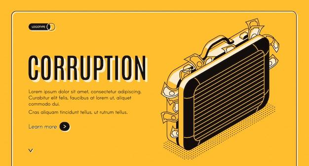 Isometrische netzfahne der korruption mit dem koffer voll der kriminellen geldlinie kunstillustration.