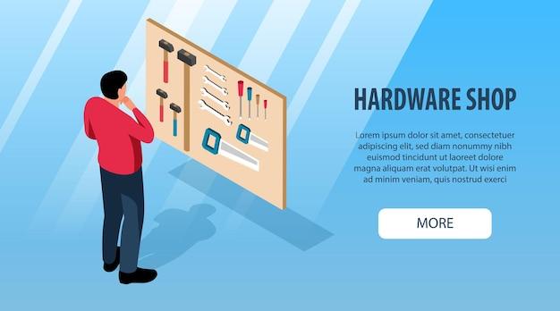 Isometrisches horizontales banner mit mann, der hammerschraubendreher-schraubenschlüsselsäge im hardware-shop 3d wählt