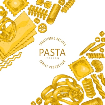 Italienische pasta design vorlage. hand gezeichnete vektorlebensmittelillustration. vintage pasta verschiedene arten hintergrund.