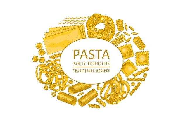 Italienische pasta vorlage. hand gezeichnete lebensmittelillustration. vintage pasta verschiedene arten hintergrund.