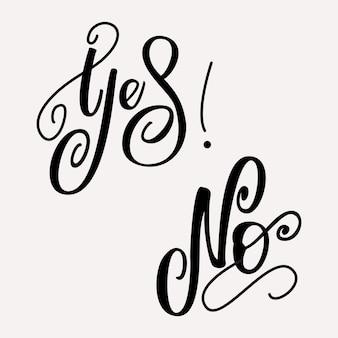 Ja oder nein schriftzug design