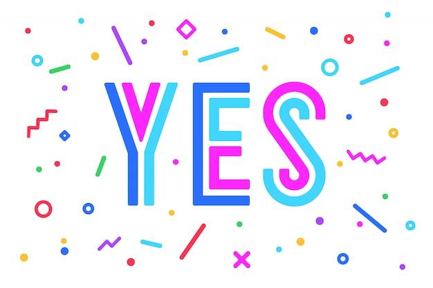 Ja. sprechblasen-, poster- und aufkleberkonzept im geometrischen stil mit text ja. symbol nachricht ja für banner, poster. für sprache, nachricht, soziales netzwerk. illustration