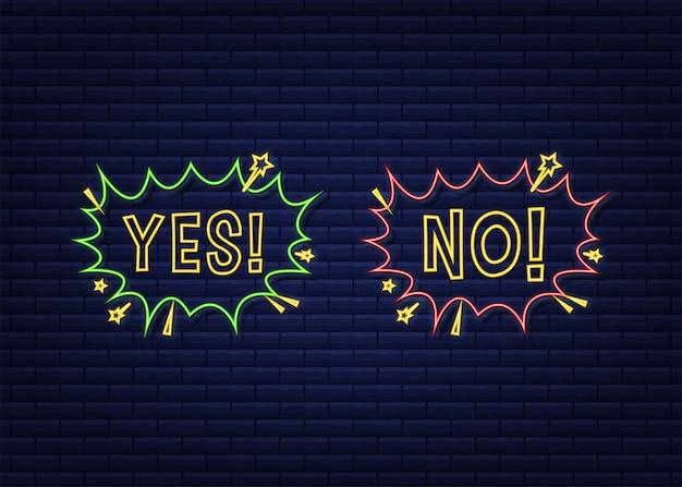 Ja und nein sprechblase im pop-art-stil. feedback-konzept. positives feedback-konzept. neon-symbol. vektorgrafik auf lager.