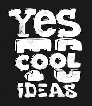 Ja zu coolen ideen handzeichnung schriftzug, t-shirt