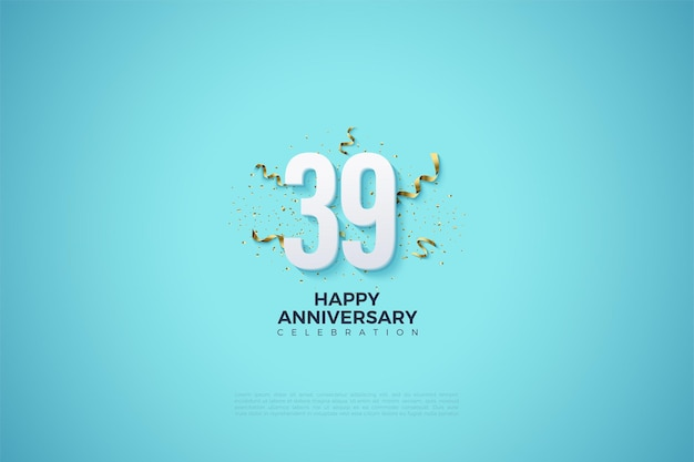 39-jähriges jubiläum mit zahlen und party-feierlichkeiten