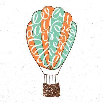 Jeder tag ist ein neues abenteuer im luftballon-vintage-stil