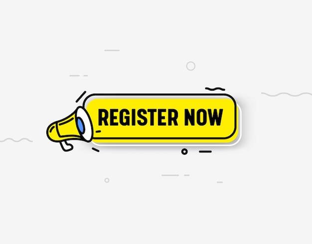 Jetzt registrieren isoliertes symbol oder banner, gelbes megaphon, sprechblase und abstrakte elemente. trendy style registration button ui design element für website, abonnieren, mitgliedschaft. vektorillustration