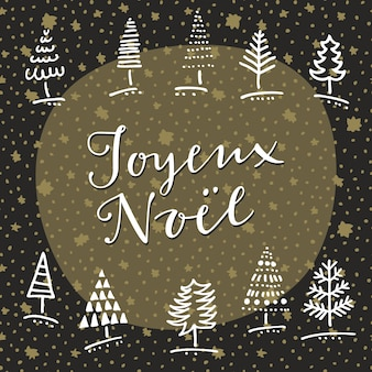 Joyeux noel. gezeichnete grußkarte des gekritzels hand mit winterbäumen und handbeschriftung