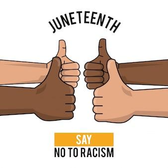 Juneenthentag sagen nein zu rassismus hände schlagen bild hoch