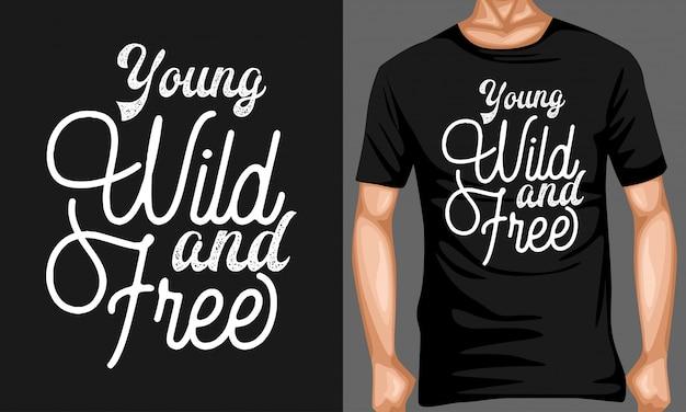 Junge wilde und freie beschriftung zitiert typografie