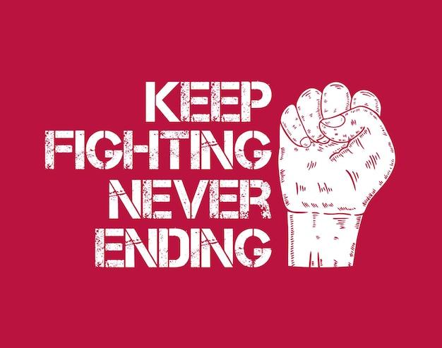 Kämpfen sie nie endende inspirierende kreative motivations-zitat-plakat-vorlage