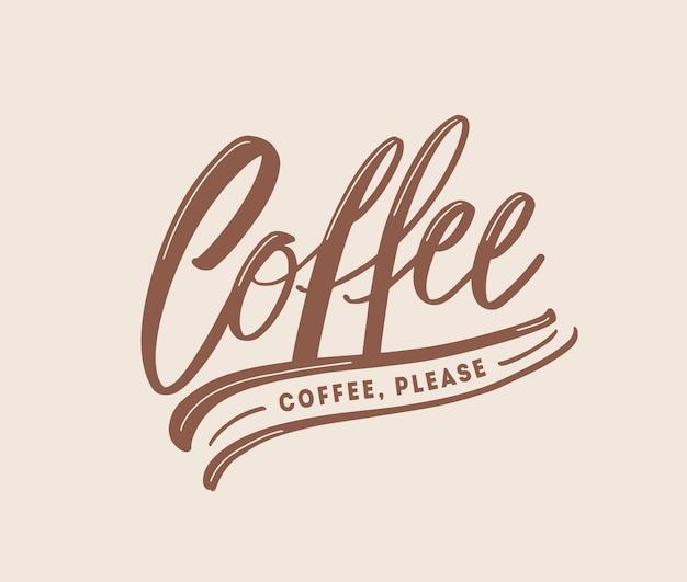 Kaffee, bitte anfordern oder slogan handgeschrieben mit kursiver kalligraphischer schrift. elegante moderne handschrift, text oder inschrift