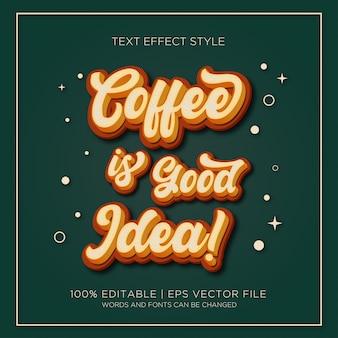 Kaffee ist gute idee text effekte Premium Vektoren