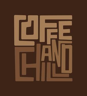 Kaffee und chill schriftzug poster