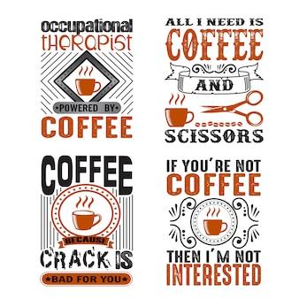 Kaffee-zitat und spruch-set