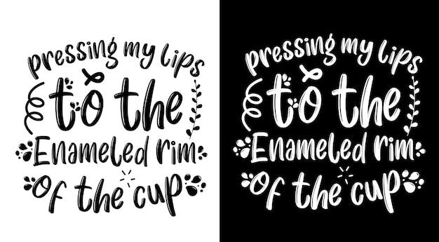 Kaffee zitiert handgezeichnetes schriftzugplakat