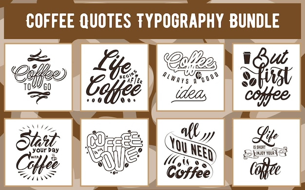 Kaffee zitiert typografie-bundle für t-shirt-becher-geschenkkarten-aufkleber-plakat-kaffee-bezogenes design