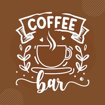 Kaffeebar kaffee zitiert design premium-vektor