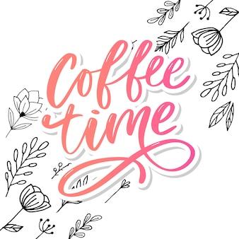 Kaffeezeit hand gezeichnetes positives zitat.