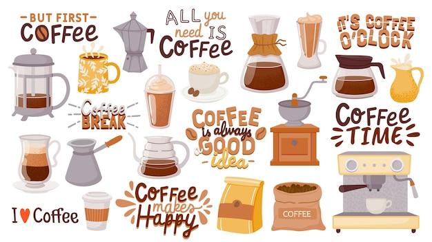 Kaffeezitate und tassen. heißes getränkdesign des morgenfrühstücks für caféplakate. aber zuerst kaffee. cappuccino, espresso und latte cup vektorset. illustrationsgetränkcafé, frühstückskaffeebeschriftung