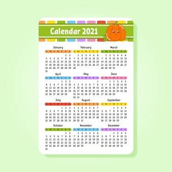 Kalender für 2021 mit einem niedlichen charakter. spaß und helles design. isolierte farbe taschengröße.