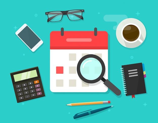 Kalender oder tagesordnung mit vergrößerungsglas auf der flachen karikaturillustration der arbeitsschreibtischplatte
