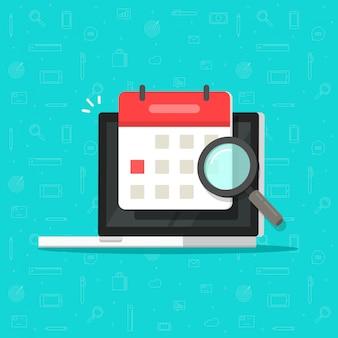 Kalender- oder tagesordnungsdatum finden auf laptop-computer bildschirm mit flacher karikatur der lupenglasikone