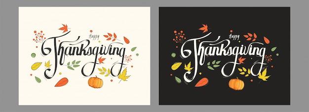 Kalligraphie von glücklichen erntedankkarten mit dem kürbis und herbstlaub an verziert in der wahl mit zwei farben.
