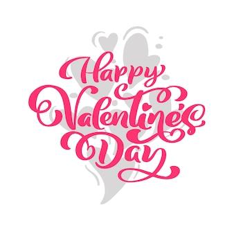 Kalligraphiephrase glücklicher valentinstag mit herzen.