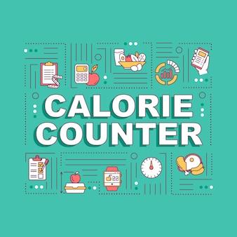 Kalorienzähler wortkonzepte banner. diätetische ernährungsregel, gewicht verlieren. infografiken mit linearen symbolen auf blauem hintergrund. isolierte typografie. vektorumriss rgb-farbabbildung