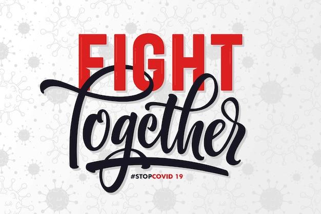 Kampf zusammen coronavirus schriftzug hintergrund